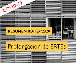 Resumen del Real Decreto-l 24/2020. Prórroga de ERTEs (COVID ...